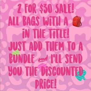🎒 2 for $30 SALE!
